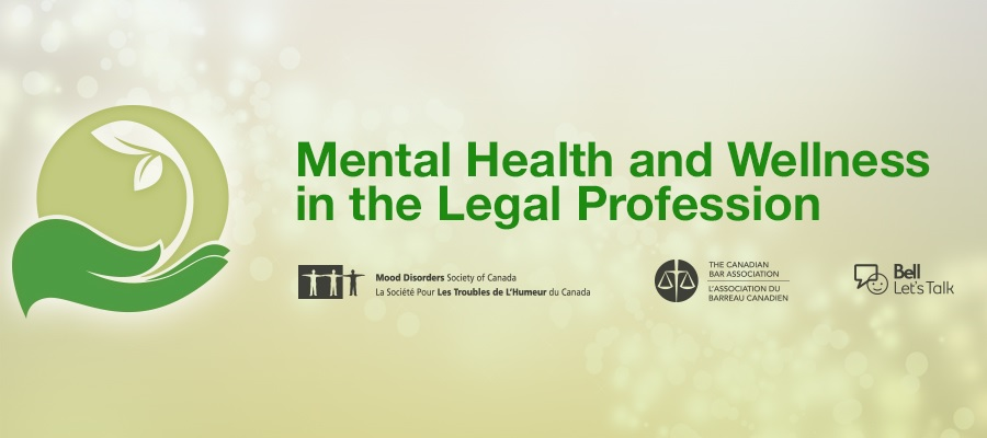Mental Health And Wellness In The Legal Profession