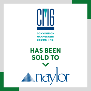 Convention Management Group joined the Naylor family in 2007.