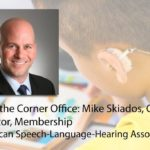 Hear That Sound? It's the American Speech-Language-Hearing Association Engaging Members from Day One