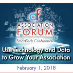 Drive Your Association Forward through Technology Insights at Association Forum's SmartTech Conference This February