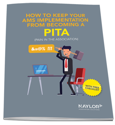 How to Keep Your AMS Implementation from Becoming a PITA
