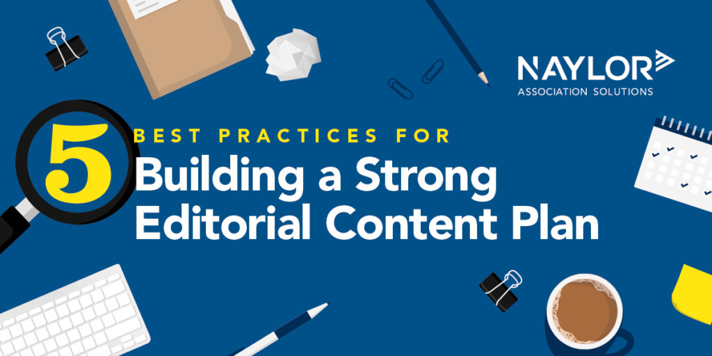 5 Best Practices for Building a Strong Editorial Content Plan Header