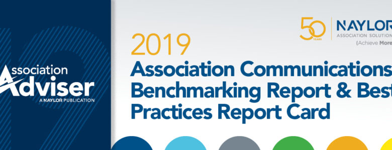 2019 Association Communications Benchmarking Report